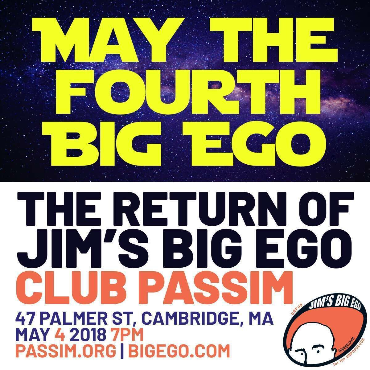 The Return of Jim039s Big Ego at Club Passim May The Fourth