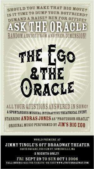 The Ego and the Oracle  A World Premiere Theatrical Event starring JBE and Andras Jones