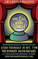 The Ego amp The Oracle - Every Thurs in Oct