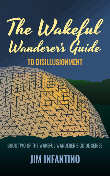 cover of The Wakeful Wanderer's Guide to Disillusionment