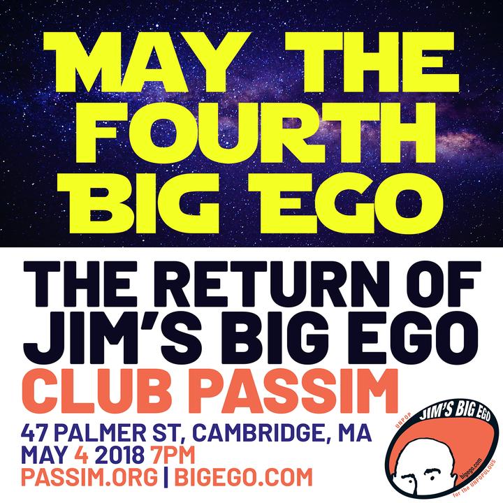 May the Fourth Big Ego - The Return of Jim039s Big Ego