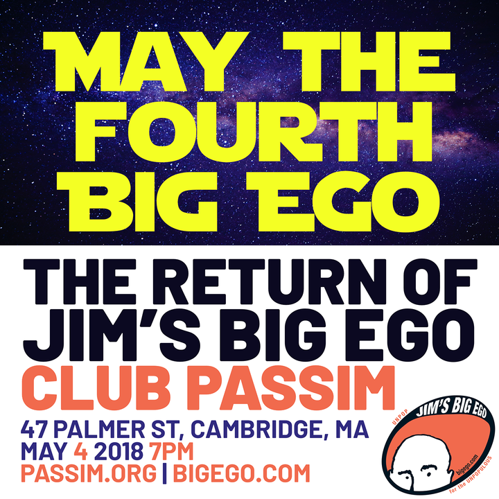 May the Fourth Big Ego  The Return of Jim039s Big Ego