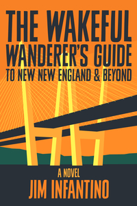The Wakeful Wandererlsquos Guide to New New England amp Beyond